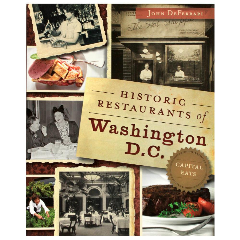 Historic Restaurants of Washington D.C.