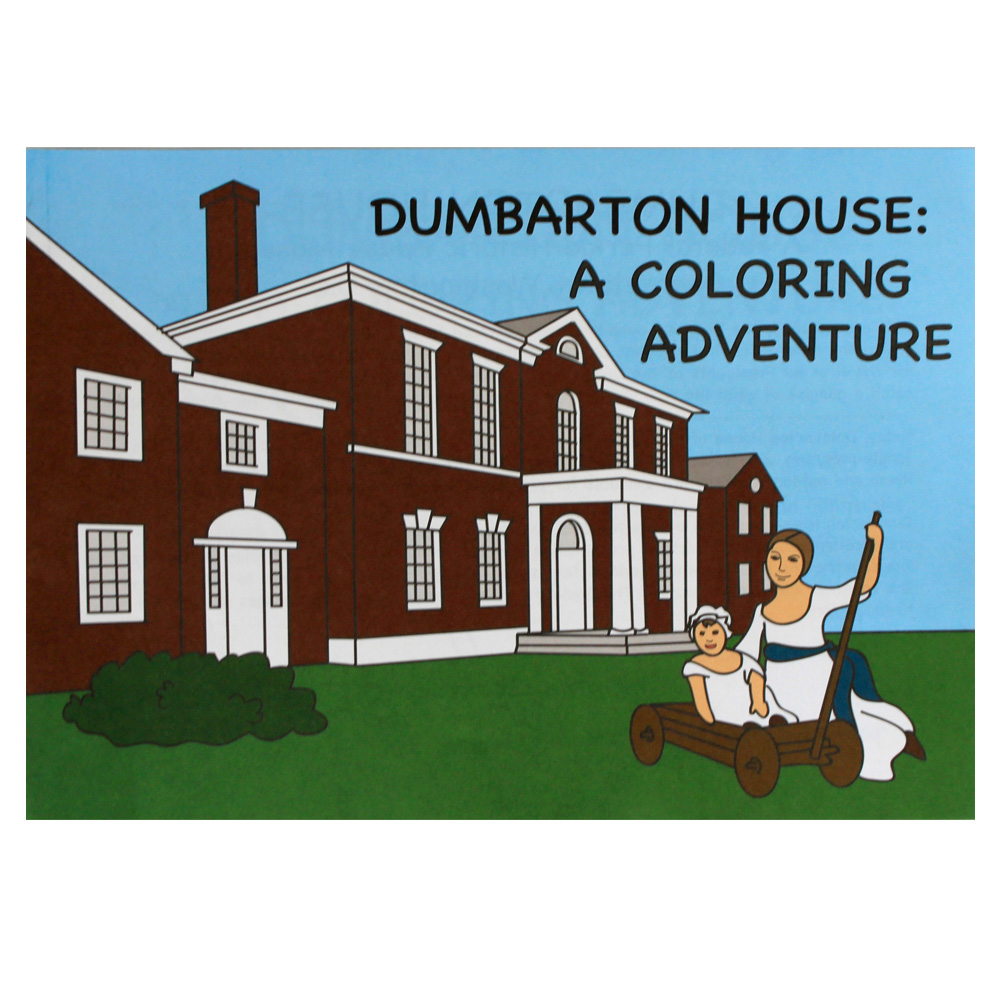 Dumbarton House Coloring Book