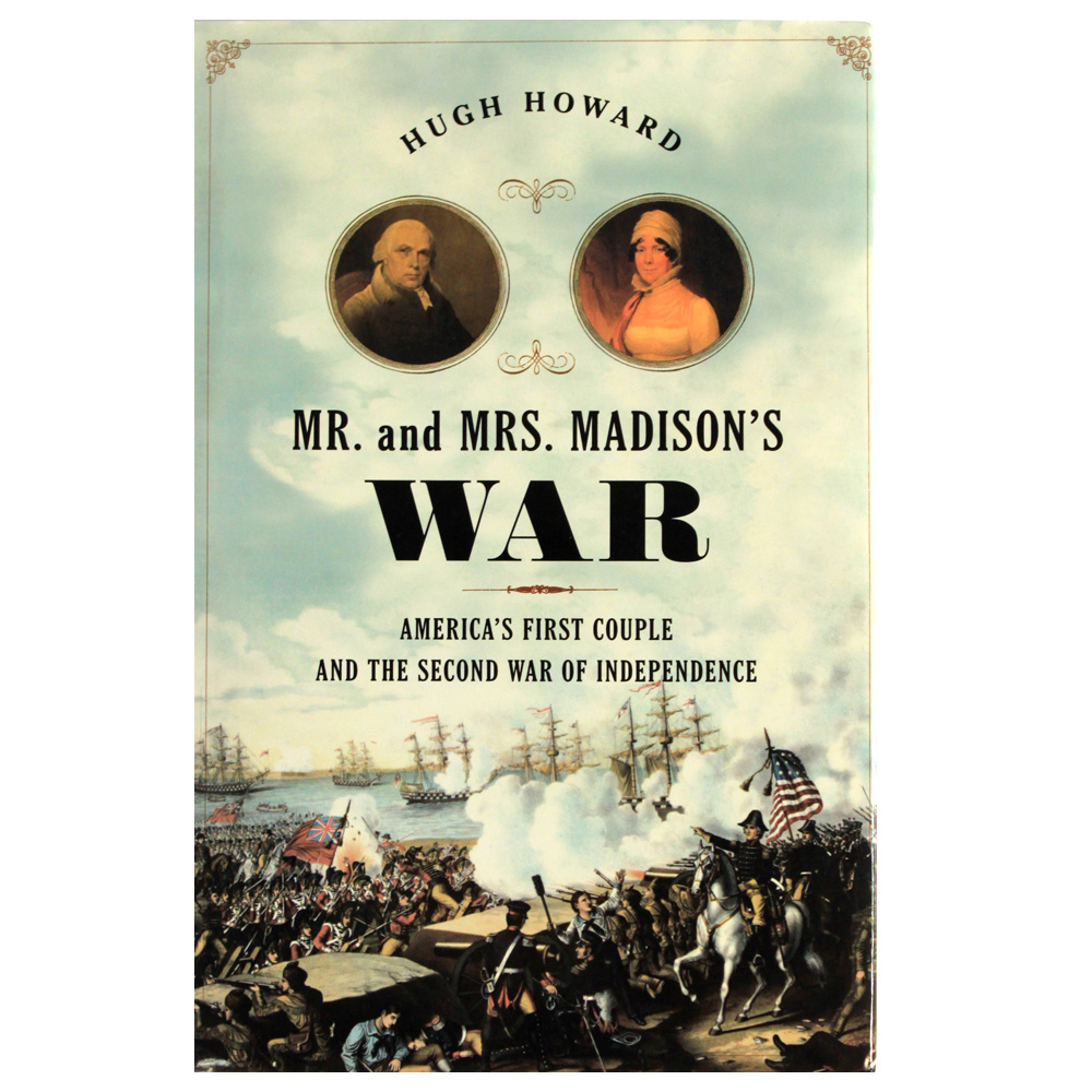 Mr. & Mrs. Madison's War