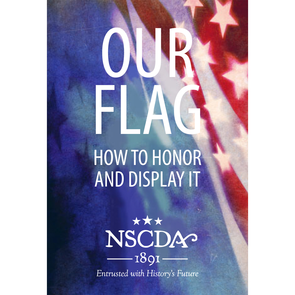 Our Flag: How to Honor and Display It